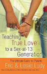 Book - Teaching True Love to Sex-at-13 Generation