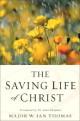 Book - Saving Life of Christ