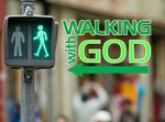 Series 09 - Walking with God