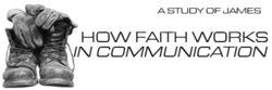 6 How Faith Works Comm Handout